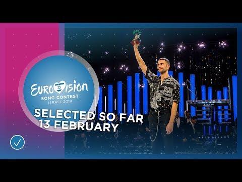 Selected entries so far (13 February 2019) - Eurovision Song Contest 2019