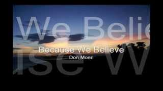 Watch Don Moen Because We Believe video