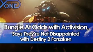 Bungie At Odds with Activision, Says They're Not Disappointed in Destiny 2 Forsaken