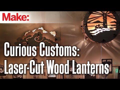 Curious Customs: Laser Cut Wood Lanterns thumbnail