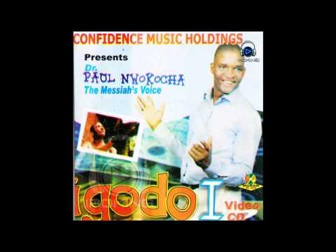 Paul Nwokocha  - Igodo video