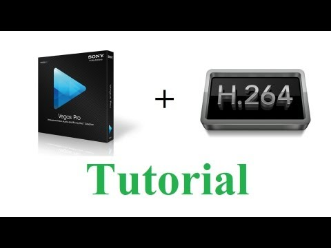 How to Render your videos with H.264 in Sony Vegas 12