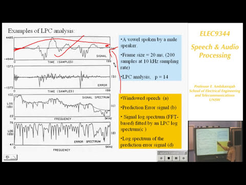 Speech and Audio Processing 3: Linear Predictive Coding (LPC) - Professor E. Ambikairajah