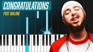 "Post Malone - ""Congratulations"" ft. Quavo EASY  Piano Tutorial - Chords - How To Play - Cover"