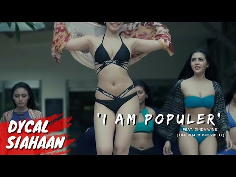 I AM POPULAR | Dinda Wine feat Dycal Siahaan & Miss POPULAR 2016