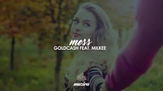 Goldcash feat. Milkee - Mess (TEASER)