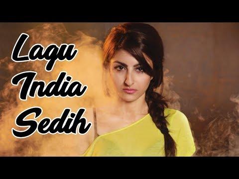 12 Lagu India Paling Sedih Enak Didengar - Lagu India Terbaru 2018