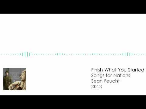 Sean Feucht - Finish What You Started