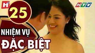Nhiệm Vụ Đặc Biệt - Tập 25   HTV Films Tình Cảm Việt Nam Hay Nhất 2019