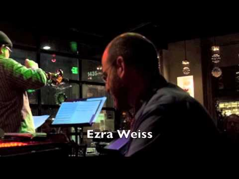 Ezra Weiss Sextet - Before You Know It [Live in Portland]