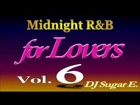 Smooth R&B Mix 6 (BalladsSlow Jams 1994-2002) - DJ Sugar E.