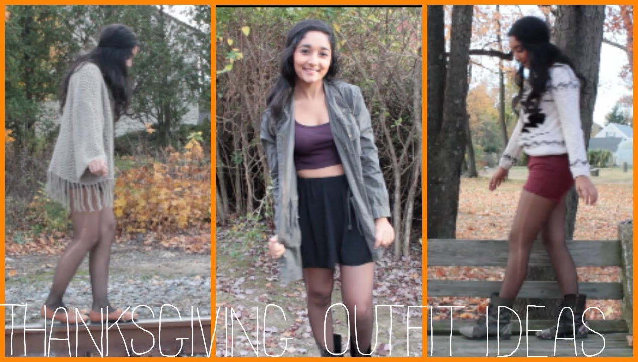 Cute Thanksgiving Outfits Thanksgiving Outfit Ideas