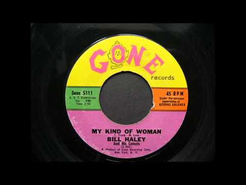 BILL HALEY&HIS COMETS - MY KIND OF WOMAN - GONE 5111 - 1961.