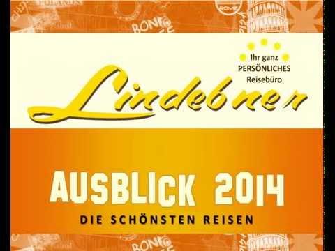 LINDEBNER REISEN - Unsere Brandaktuellen Katalog-Reisen 2013