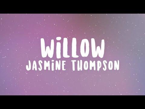 Jasmine Thompson - Willow   WITH LYRICS [Reupload]