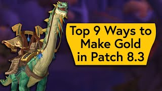 Easy WoW Gold! Top 9 Ways to Make Gold in 8.3