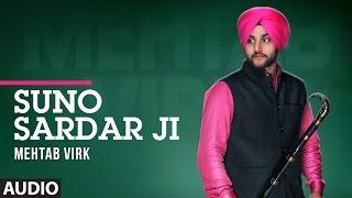 Download Mehtab Virk: Suno Sardar Ji (Full Audio Song) | Latest Punjabi Songs 2017 | Mista Baaz | T-Series 3Gp Mp4