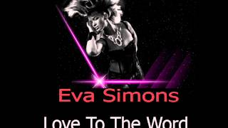 Watch Eva Simons Love To The World video