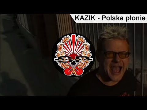 Polska Płonie - Kazik