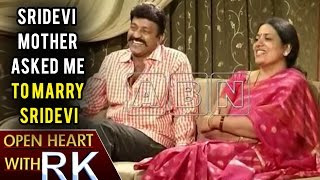 Sridevi Mother Asked Me To Marry Sridevi | Open Heart With RK