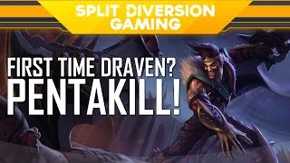 FIRST TIME DRAVEN PENTAKILL! Gaming Sessions with WeKanGame