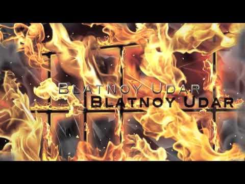 Blatnoy Udar Dolya Vorovskaya Remix video