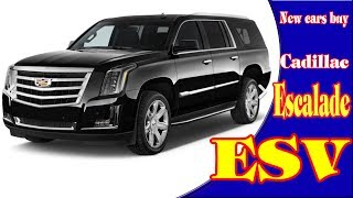 2018 cadillac escalade esv | 2018 cadillac escalade esv platinum | new cars buy