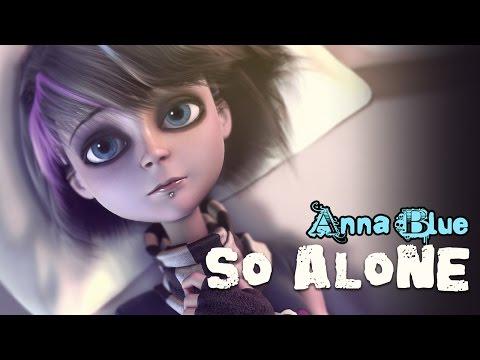 Anna Blue - So Alone