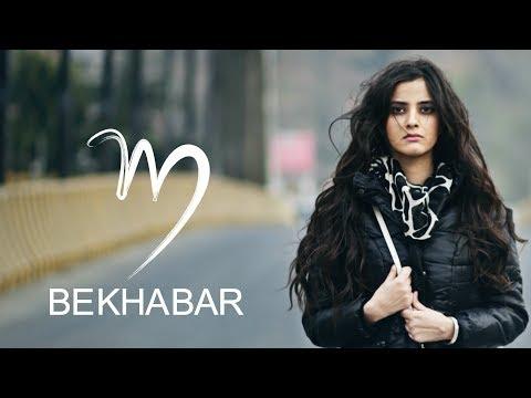 Mridul - Bekhabar | New Hindi Song 2017 | Official Video thumbnail