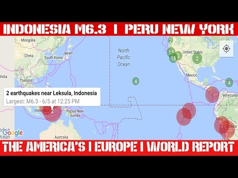 Earthquake Report | June 05, 2016 | Indonesia M6.3 | Peru, New York M2.2 | EQ Quiet... Too Quiet