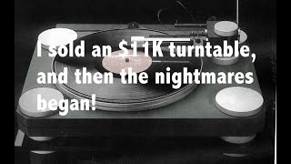 How selling an $11,000 turntable turned into a nightmare