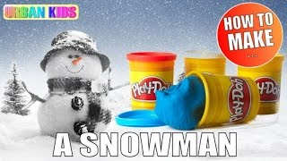 PLAY DOH (3MIN) ► HOW TO MAKE A SNOWMAN IN 3MIN ► SCHNEEMANN ►BONHOMME DE NEIGE