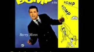 Barry Mann - Who Put the Bomp (In the Bomp, Bomp, Bomp)