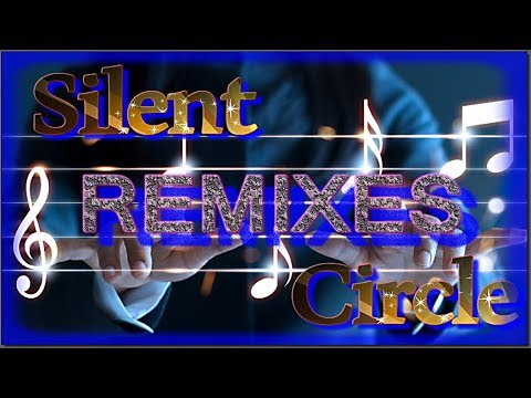 Silent Circle - Best Remixes