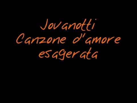 Jovanotti – canzone d'amore esagerata 2002 (+ testo)