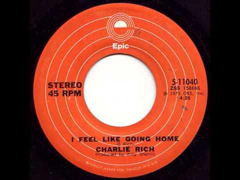 Charlie Rich - Feel Like Going Home