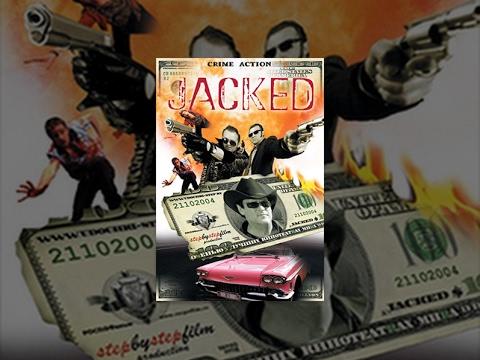 Jacked – Film Completo