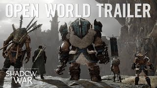 """Official Shadow of War: """"Dominate the Open World"""" Trailer 