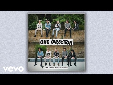 One Direction - Steal My Girl (Acoustic Version) [Audio]
