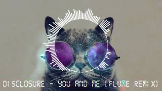 Disclosure You Me Flume Remix