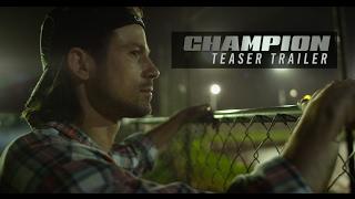 CHAMPION Teaser Trailer HD