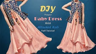DIY Designer Baby Dress With attached Koti Step By Step Full Tutorial