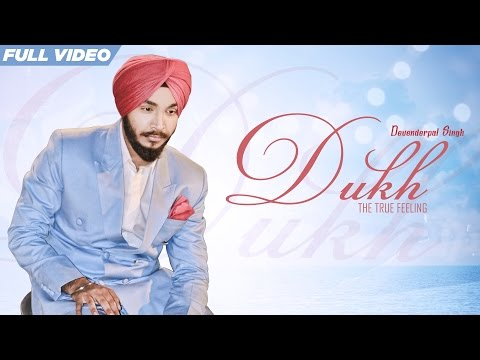 New Punjabi Songs 2016 | Dukh | Official Video [Hd] | Devenderpal Singh | Latest Punjabi Songs 2016