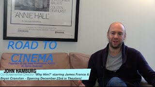 Why Him? Director John Hamburg On Making James Franco - Bryan Cranston Comedy!