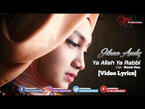 Download  Jihan Audy - Ya Allah Ya Robbi  s Gratis, download lagu terbaru