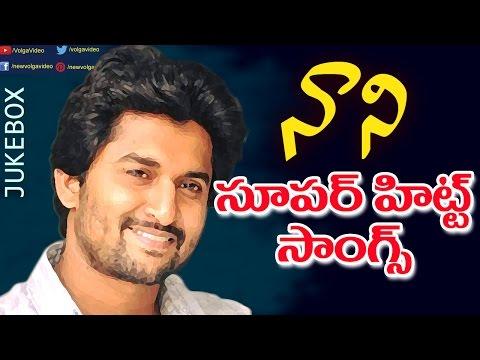 Natural Actor Nani Telugu Songs - Video Songs Jukebox - Birthday Special
