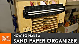 How to Make a Sandpaper Organizer