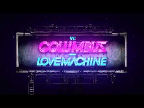 COLUMBUS - Love Machine