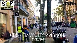 Gilets Jaunes - CASSEURS / CRS / POLICE - Avignon - 01/12/2018