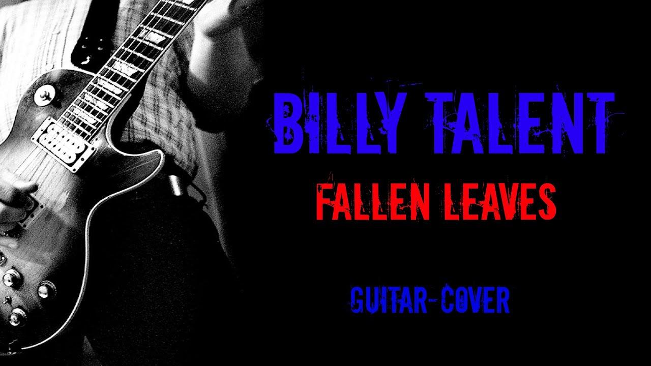 Billy Talent Fallen Leaves Billy Talent-fallen Leaves